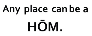 Any place can be a HOM.